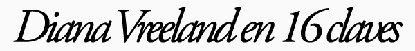 Diana Vreeland en 16 claves