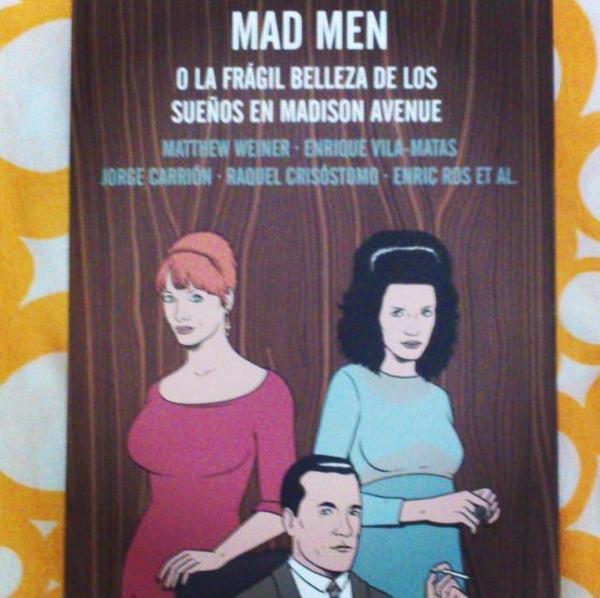 Mad men o la frágil belleza de los sueños en Madison Avenue