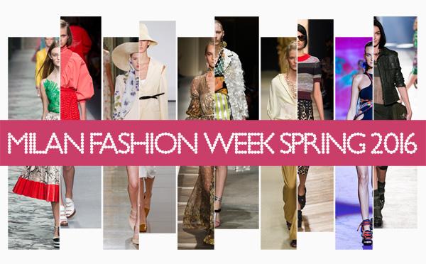 Milan Fashion Week Spring 2016