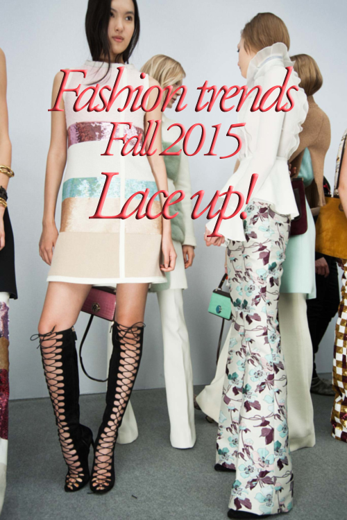 Fashion trends Fall 2015 Lace up