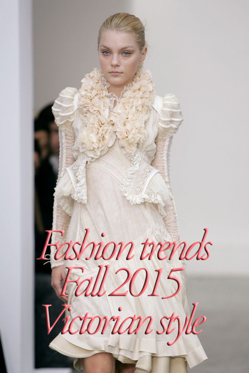 Fashion trends Fall 2015 Victorian style